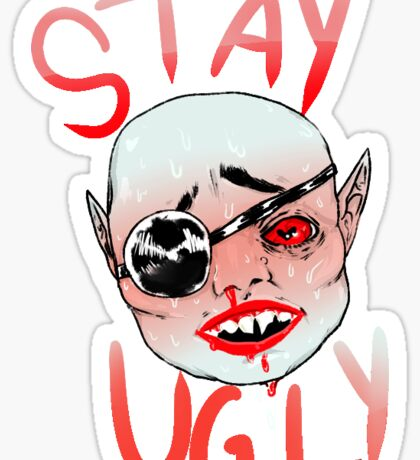 stay ugly - vampire  Sticker