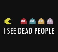 I See Dead People by anxietydown