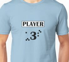 PLAYER 3 Unisex T-Shirt