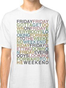 Friday - Rebecca Black Classic T-Shirt
