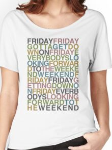 Friday - Rebecca Black Women's Relaxed Fit T-Shirt