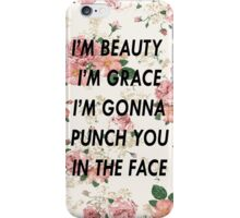I'm Gonna Punch You in the Face iPhone Case/Skin