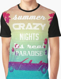 Hot summer crazy nights Graphic T-Shirt