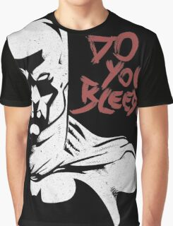 DO YOU BLEED? Graphic T-Shirt