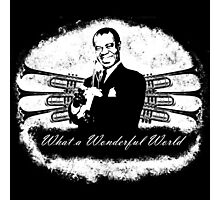 Louis Armstrong - What a Wonderful World Photographic Print