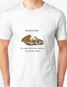 Our Apple Pie is Freakin' Worth It T-Shirt