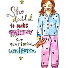 Pyjamas Are A National Uniform by GoddessLeonie