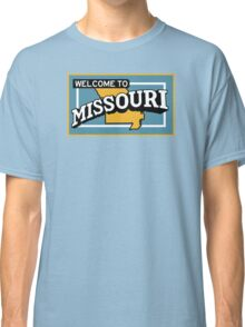 Welcome to Missouri, Vintage Road Sign 50s  Classic T-Shirt