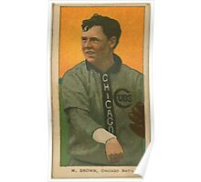 Benjamin K Edwards Collection Three Finger Brown Chicago Cubs baseball card portrait 002 Poster