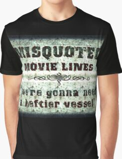 FUNNY MISQUOTED FAMOUS MOVIE LINES - Jaws Graphic T-Shirt