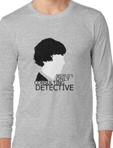 World's Only Consulting Detective V2 (for light coloured tops) Long Sleeve T-Shirt