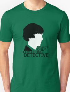 World's Only Consulting Detective V2 (for light coloured tops) Unisex T-Shirt