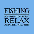 Fishing to relax... by TinaGraphics