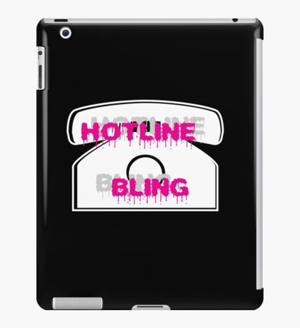 Hotline Bling iPad Case/Skin