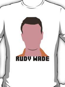 Rudy Wade T-Shirt