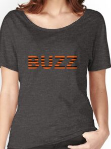 Buzz word Women's Relaxed Fit T-Shirt