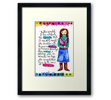 Who Would I Be Framed Print