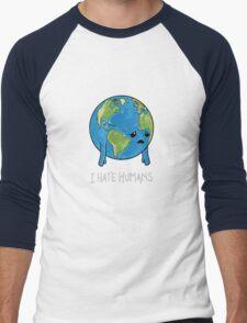I Hate Humans Men's Baseball ¾ T-Shirt
