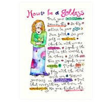 How To Be A Goddess Art Print