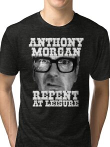 Anthony Morgan - Repent At Leisure (white) Tri-blend T-Shirt