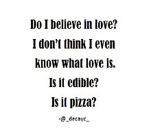 Is it pizza? Photographic Print