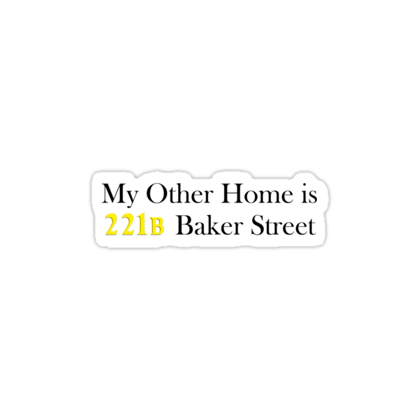 My Other Home is 221B Baker Street (Black) by Anglofile