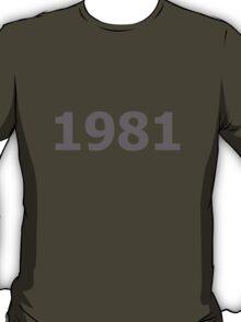 DOB - 1981 T-Shirt