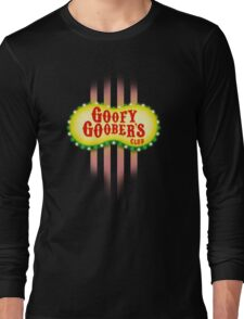 Goofy Goober's Club! Long Sleeve T-Shirt