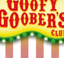 Goofy Goober's Club! Sticker