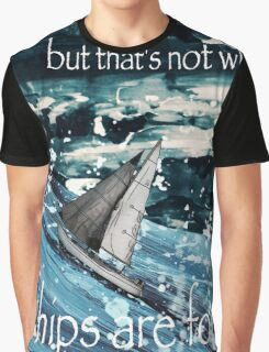 A Ship in Harbor Graphic T-Shirt