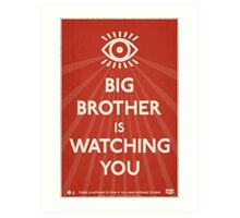 Big Brother Is Watching You Propaganda Art Print