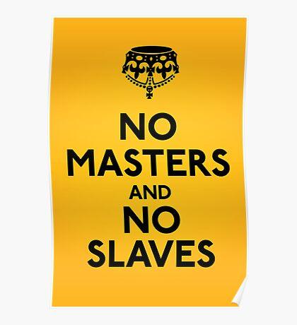 No Masters And No Slaves Poster