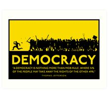 Democracy Art Print