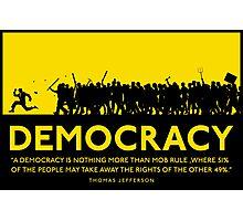 Democracy Photographic Print