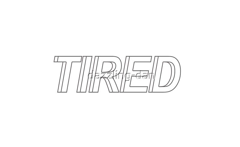 Quot Tired Tumblr Aesthetic Text Quot Stickers By Dazzling Dan