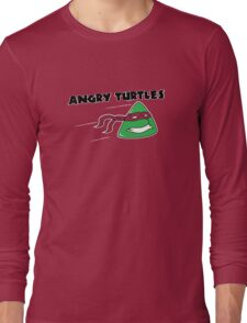 Angry Turtles! Long Sleeve T-Shirt