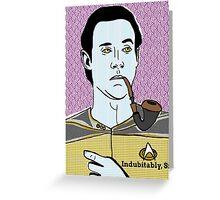 Lt. Commander Data of the starship Enterprise  Greeting Card
