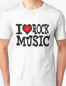 I love rock music T-Shirt