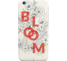 Bloom #redbubble iPhone Case/Skin