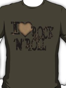 I love Rock & Roll T-Shirt