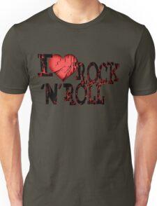 I love Rock & Roll Unisex T-Shirt
