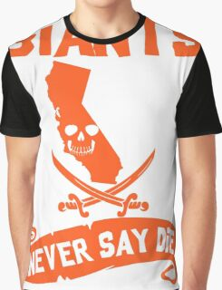 San Francisco Giants Never Say Die Graphic T-Shirt