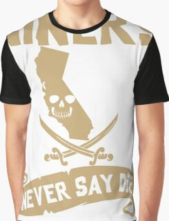 San Francisco 49ers Never Say Die Graphic T-Shirt