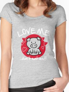 Love me, don't eat me Women's Fitted Scoop T-Shirt