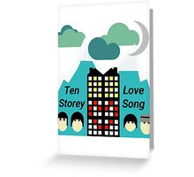 Ten Storey Love Song - Moz Designs Greeting Card