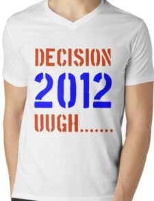 Decision 2012 Mens V-Neck T-Shirt