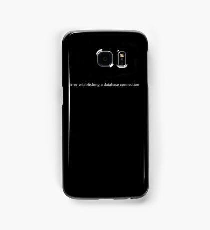 Error establishing a database connection - black text Samsung Galaxy Case/Skin