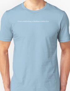 Error establishing a database connection - black text T-Shirt