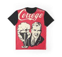 Retro Humor - Enjoy Your College Life Graphic T-Shirt