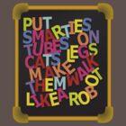 Smarties Tube by Cory Anotado